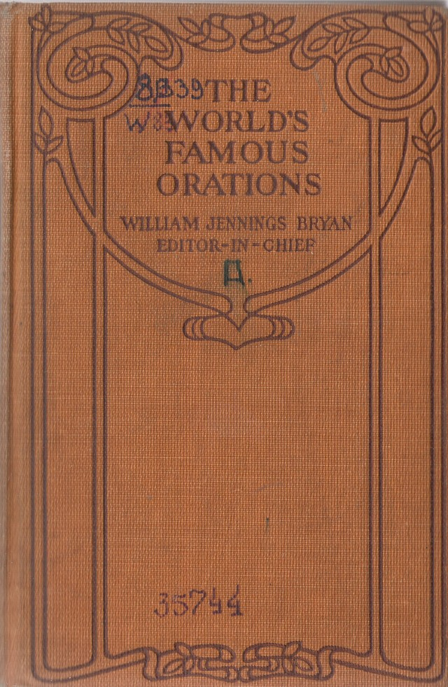 The World's Famous Orations in 10 Vol. T. III.  Great Britain – 1.- New York, 1906