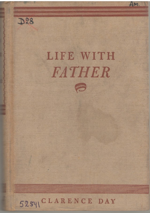 Day, Clarence. Life with Father.- N.Y. & Lnd, 1935.