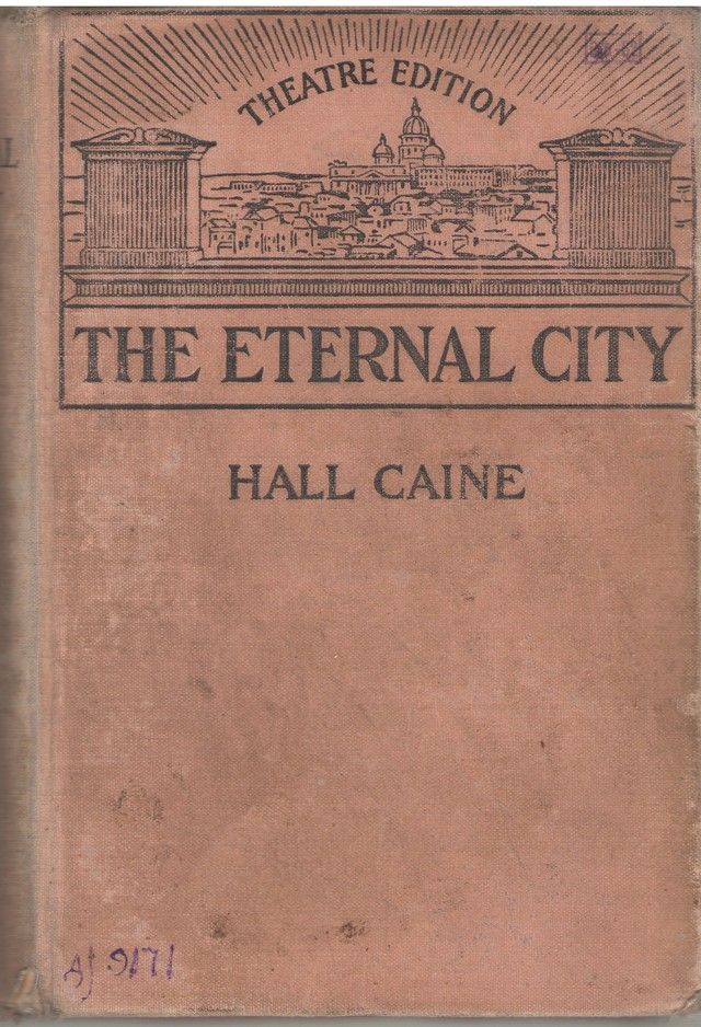 Caine, Hall. The Eternal City.-S.a. e.l