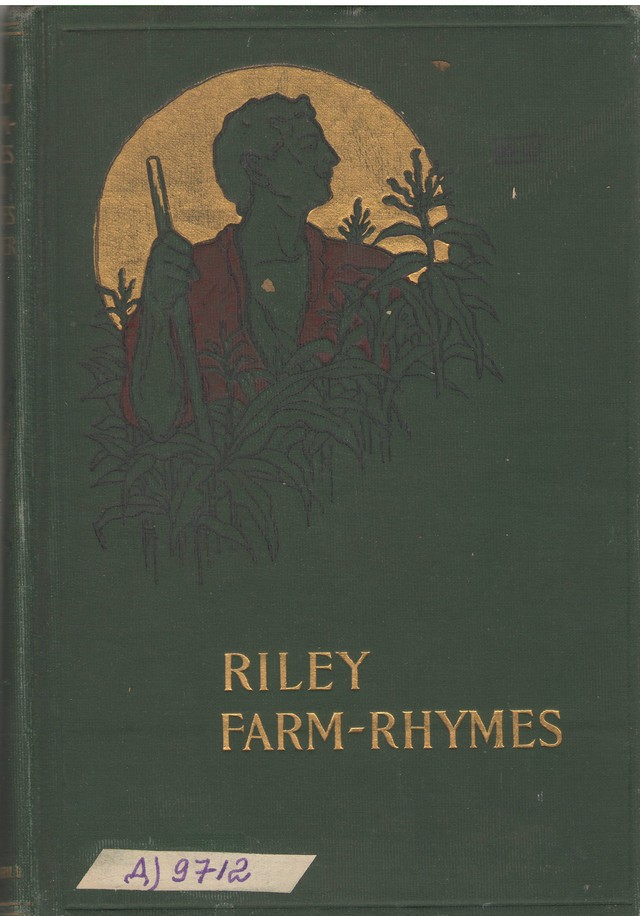 Riley, Whitcomb James. Riley Farm-Rhymes.- Indianapolis, s.a.